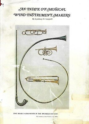 Langwill: INDEX OF MUSICAL WIND-INSTRUMENT MAKERS. 6. Edition, 1980