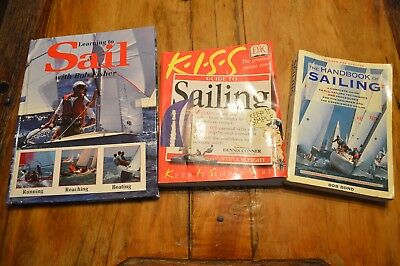 Lot Of 3 Learn To Sail Books,handbook, K.i.s.s.,keep It Simple,bob Fisher