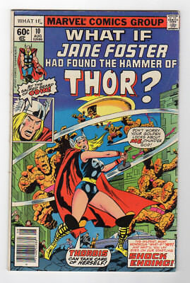 WHAT IF # 10 What if Jane Foster was Thor; Fine; 1st Jane Foster as Thor
