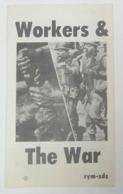 Workers & the War SDS RYM Black Panther Party Young Lords Rally Vietnam Radical