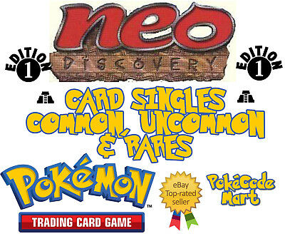 Pokemon TCG Neo Discovery 1st Edition Cards: Common, Uncommon & Rares (/75)
