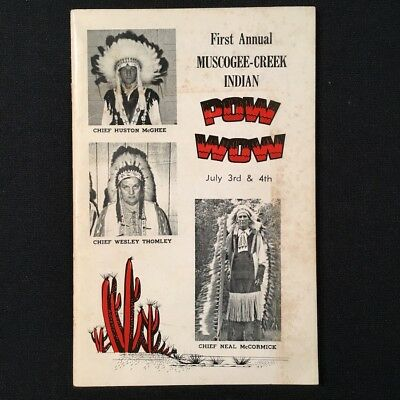 FIRST ANNUAL MUSCOGEE-CREEK INDIAN POW WOW JULY 3RD & 4TH, 1973. A rare work.