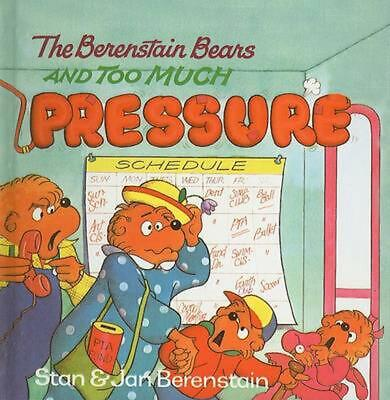 The Berenstain Bears and Too Much Pressure by Stan Berenstain (English) Prebound