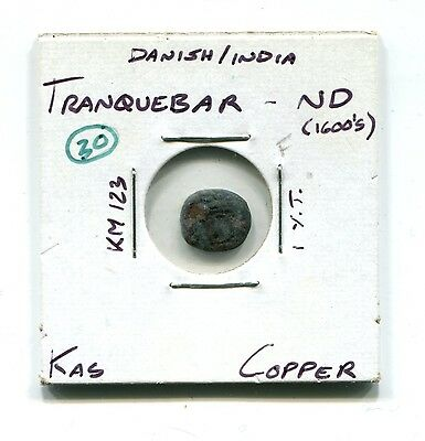 Danish India : Tranquebar 1 Kas 1600s F (KM 123)