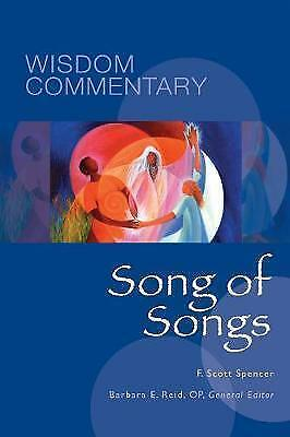Song of Songs (Wisdom Commentary Series) by Spencer, F. Scott | Hardcover Book |