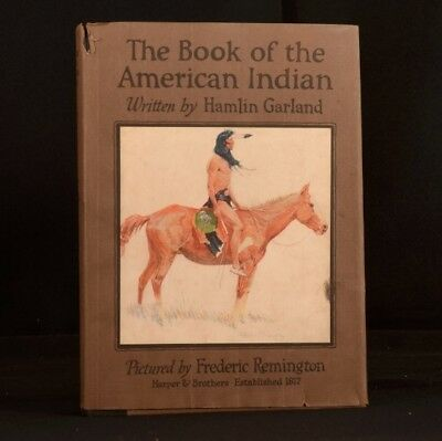 1923 The Book of The American Indian Hamlin Garland First Edition Native America