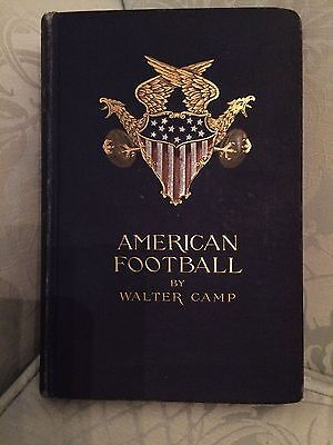 American Football By Walter Camp 1st Edition 1891