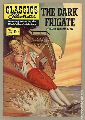 Classics Illustrated 132 The Dark Frigate #1 1956 VG+ 4.5
