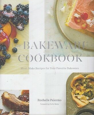 The Bakeware Cookbook by Rochelle Palermo Paperback 9780692965320