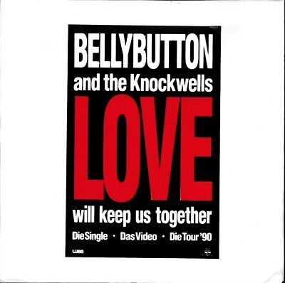 """7"""" Single BELLYBUTTON & THE KNOCKWELLS """"Love Will Keep Us Together"""" Vinyl 45"""