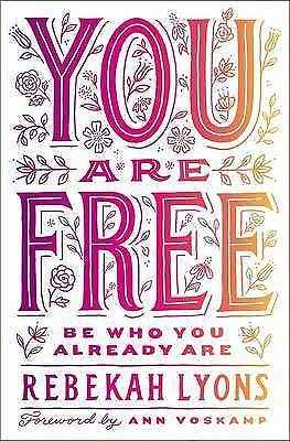 You Are Free by Rebekah Lyons | Paperback Book | 9780310349570 | NEW