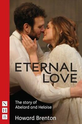 Eternal Love (NHB Modern Plays) (Paperback), Brenton, Howard, 978...