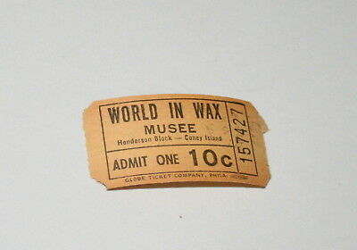 Rare Amusement Park Coney Island New York World in Wax Musee Museum Ticket 1960s