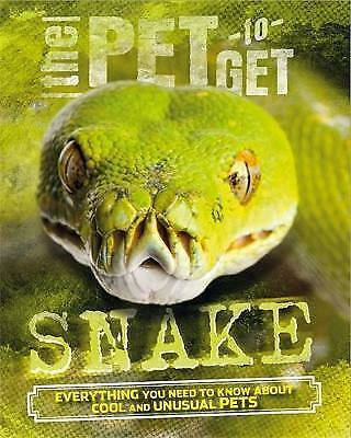 The Pet to Get: Snake by Colson, Rob | Paperback Book | 9780750289337 | NEW