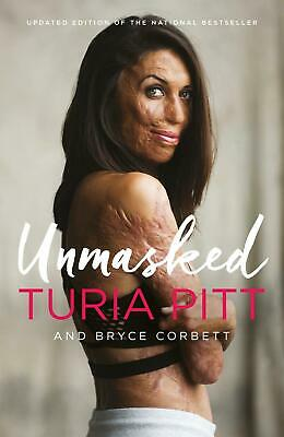 Unmasked by Turia Pitt Paperback Book Free Shipping!