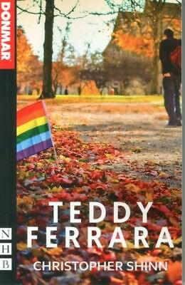Teddy Ferrara (NHB Modern Plays) (Paperback), SHINN, CHRISTOPHER,...