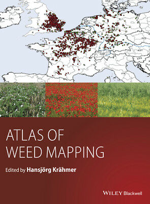 Atlas of Weed Mapping, Hansjoerg Kraehmer