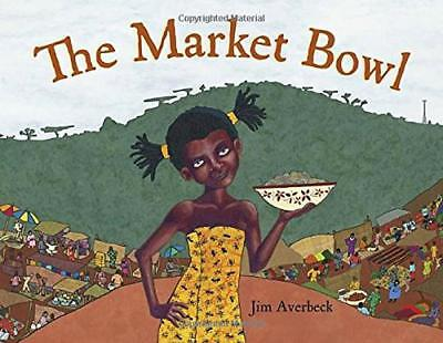 The Market Bowl by Averbeck, Jim   Hardcover Book   9781580893688   NEW