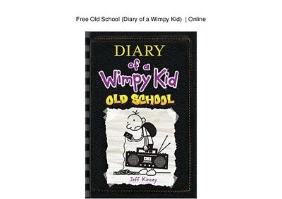 Diary of a Wimpy Kid: Old School (Diary of a Wimpy Kid 10) by Kinney, Jeff Book