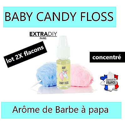 Extradiy Paris arôme BABY CANDY FLOSS barbe à papa (concentré 2  flacons 10ml)