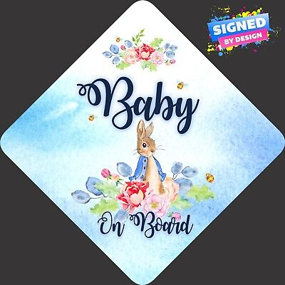 Non Personalised Child/Baby On Board Car Sign ~ New Peter Rabbit Baby On Board