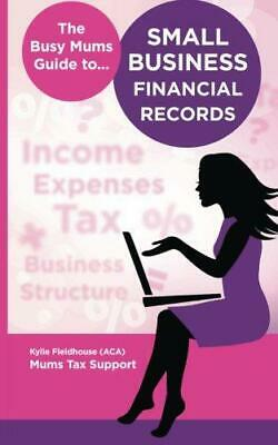 The Busy Mums Guide to Small Business Financial Records, Very Good Condition Boo