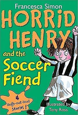 Horrid Henry and the Soccer Fiend by Simon, Francesca -Paperback