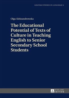 The Educational Potential of Texts of Culture in Teaching English...