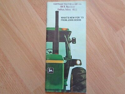 "John Deere What's New for 1973 brochure ""New"" 4030 4230 4430 4630 tractors 32pgs"