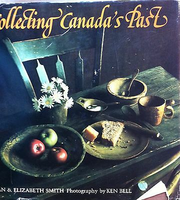 Collecting Canada's Past, The Artifacts of History