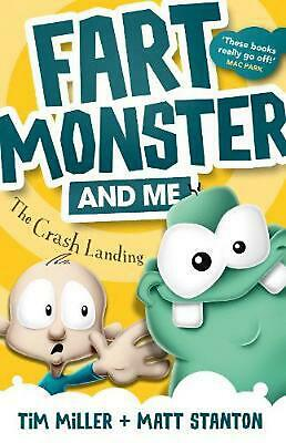 Fart Monster and Me: The Crash Landing by Tim Miller Paperback Book Free Shippin
