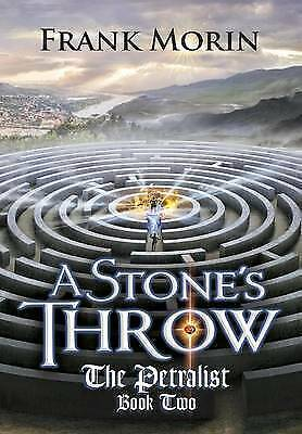 A Stone's Throw by Morin, Frank 9780989900577 -Hcover