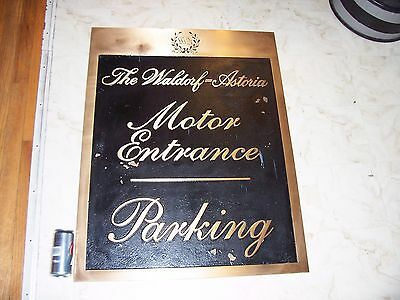 WALDORF ASTORIA NEW YORK  Large Bronze Parking Sign