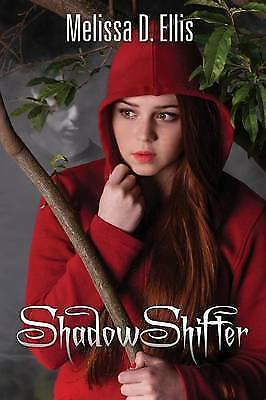 Shadowshifter: Book One by Ellis, Melissa D. -Paperback