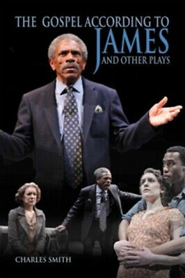 GOSPEL ACCORDING TO JAMES & OTHER PLAYS, Smith, Charles, 97808214...