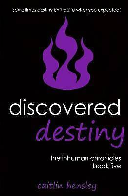Discovered Destiny by Hensley, Caitlin -Paperback
