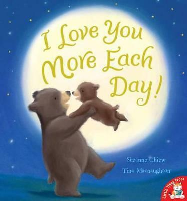 I Love You More Each Day! by Chiew, Suzanne   Paperback Book   9781848955349   N