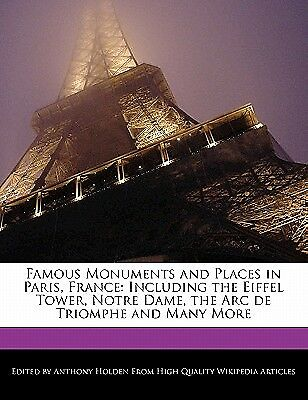 Famous Monuments Places in Paris France Including Eiffe by Hartsoe Holden