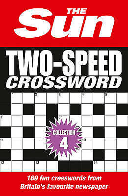 The Sun Two-Speed Crossword Collection 4: 160 Two-In-One Cryptic and Coffee Time