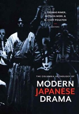 COLUMBIA ANTHOLOGY OF MODERN JAPANESE DR, Rimer, J. Thomas, Mori,...