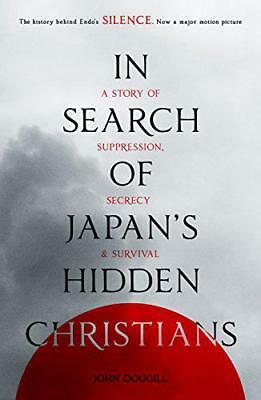 In Search of Japan's Hidden Christians by Dougill, John | Paperback Book | 97802