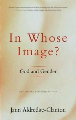 In Whose Image?: God and Gender by Jann Aldredge-Clanton | Paperback Book | 9780
