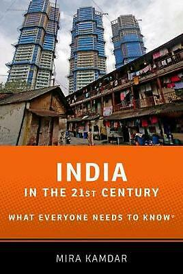 India in the 21st Century: What Everyone Needs to Know(r) by Mira Kamdar (Englis