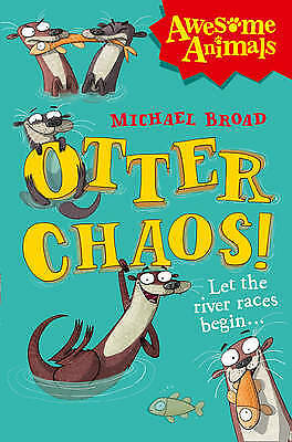 Otter Chaos!, Broad, Michael