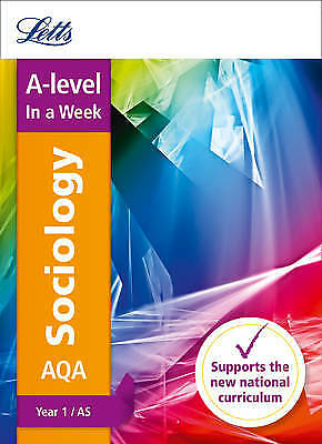 AQA A-level Sociology Year 1 (and AS) In a Week, Letts A-Level
