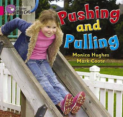 Pushing and Pulling, Hughes, Monica