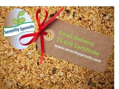 serenitysprouts.com GIft Certificate $5 Email Delivery