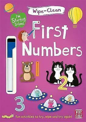 First Numbers: Wipe-clean book with pen (I'm Starting School) by Pat-a-Cake | Pa