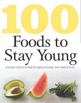 100 Foods to Stay Young, Charlotte Watts, New