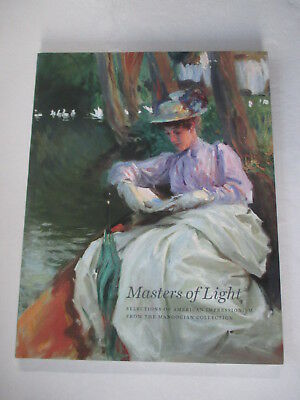 Masters of Light: Selections of American Impressionism from the Manoogian Collec